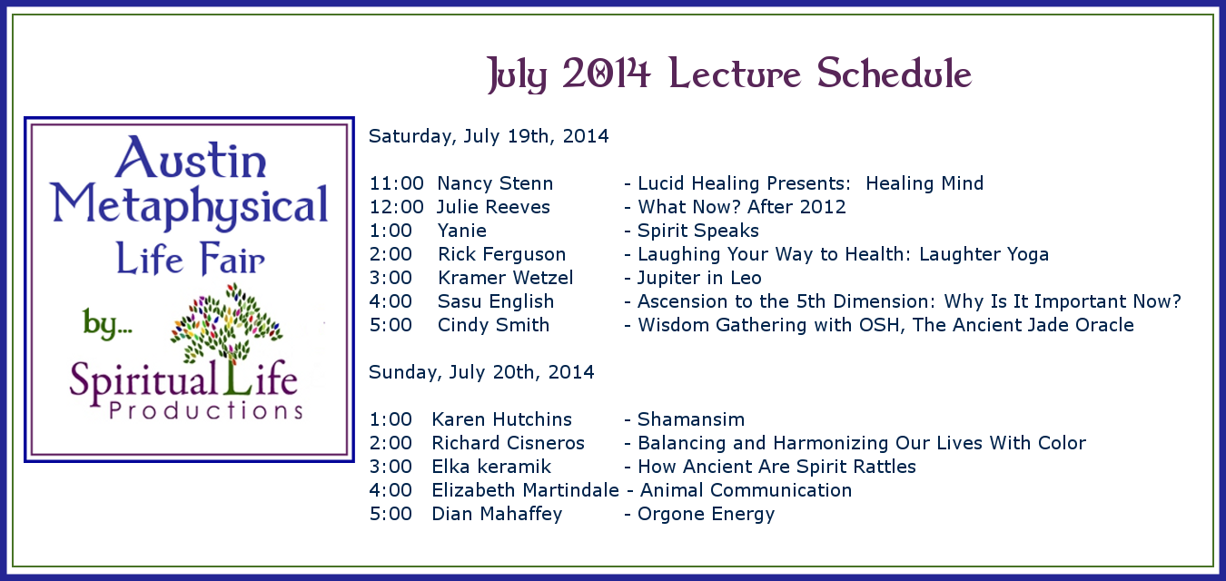 July 2014 Metaphysical Fair Lecture Schedule